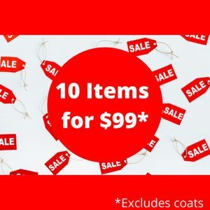 MASSIVE BLOW OUT SALE!  10 ITEMS FOR $99!+SHIPPING